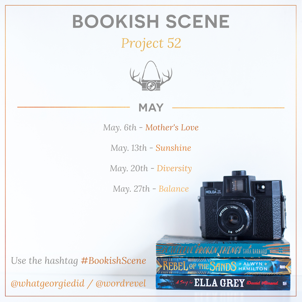 Bookish Scene: Project 52 — May Themes