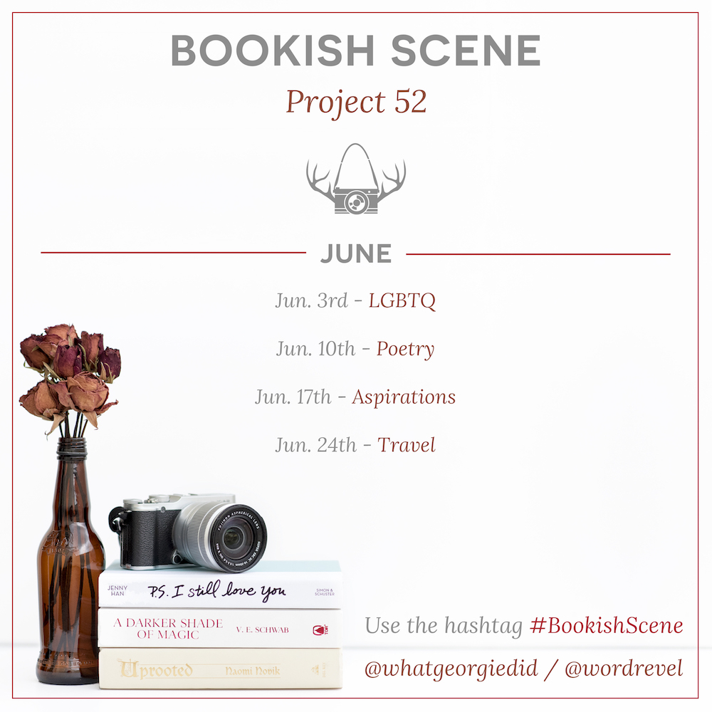 Bookish Scene: Project 52 — June Themes