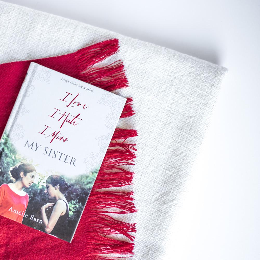 Bookish Scene: Shattered — I Love I Hate I Miss My Sister by Amélie Sarn