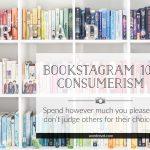 Bookstagram 101: Consumerism