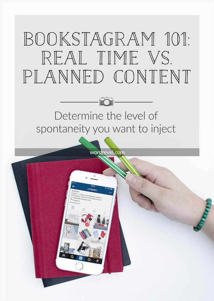 Bookstagram 101: Real Time vs. Planned Content
