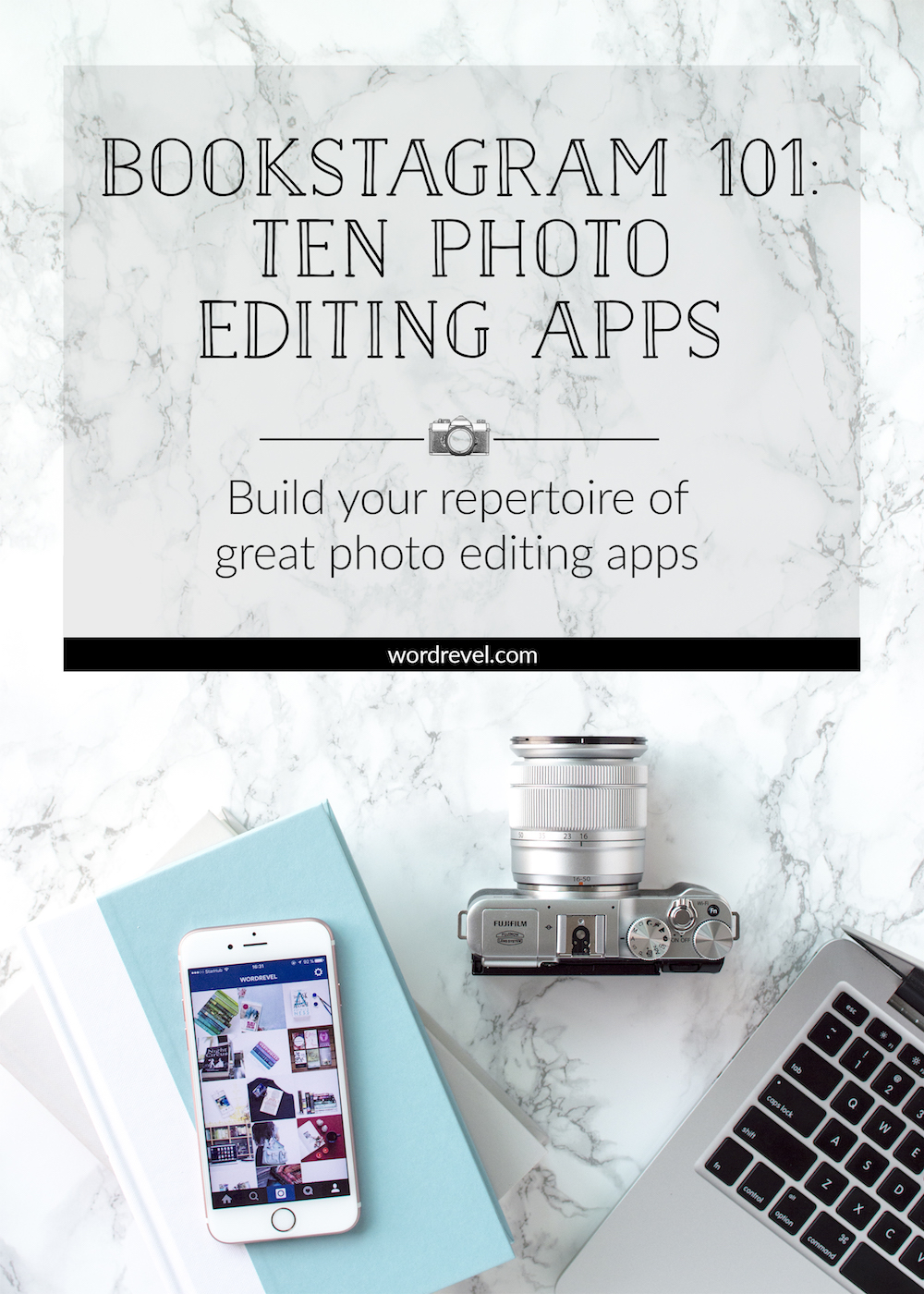 Bookstagram 101: Ten Photo Editing Apps