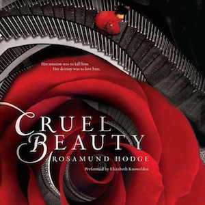 Audiobook cover of CRUEL BEAUTY (Cruel Beauty Universe #1) by Rosamund Hodge