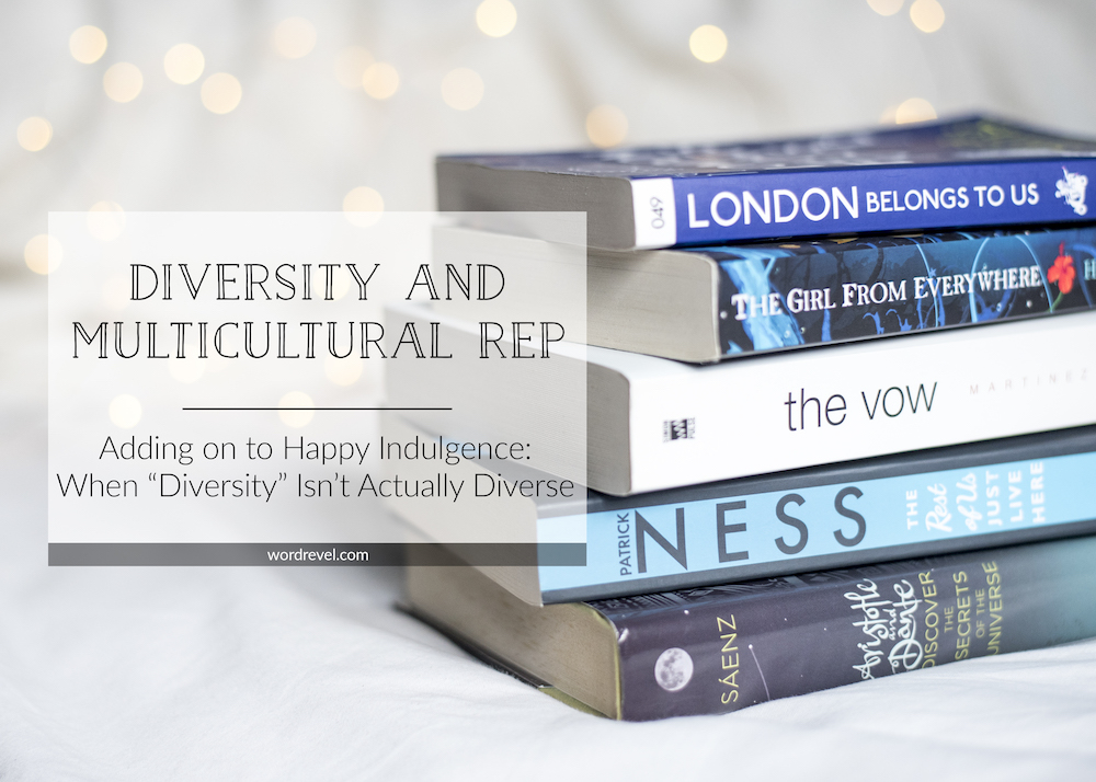 """Diversity and Multicultural Representation — Adding on to Happy Indulgences: When """"Diversity"""" Isn't Actually Diverse"""