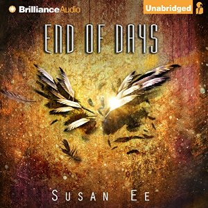 Audiobook cover of END OF DAYS (Penryn and the End of Days #3) by Susan Ee