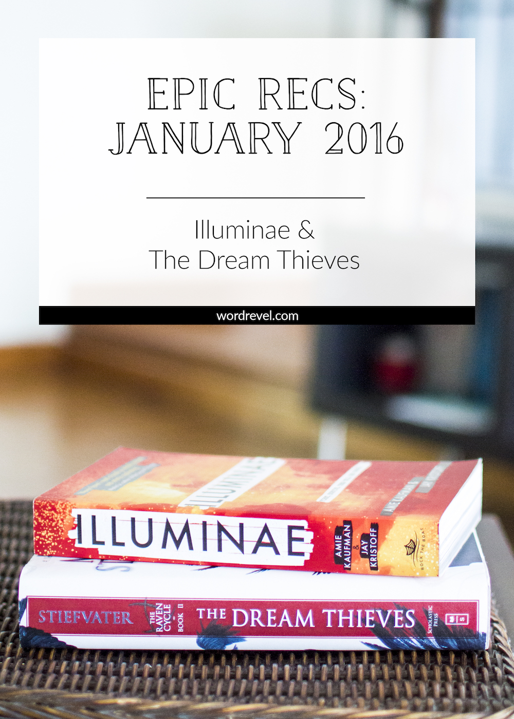Epic Recs: Jan 2016 – Illuminae & The Dream Thieves