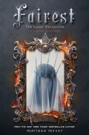 FAIREST (The Lunar Chronicles #3.5) by Marissa Meyer