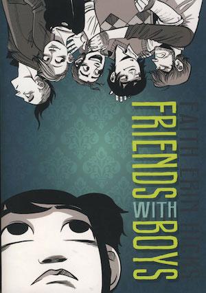 Book cover of FRIENDS WITH BOYS by Faith Erin Hicks