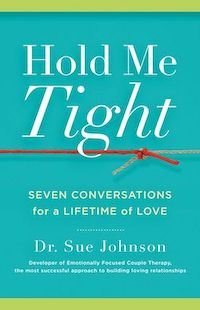 Book cover of Hold Me Tight by Dr. Sue Johnson
