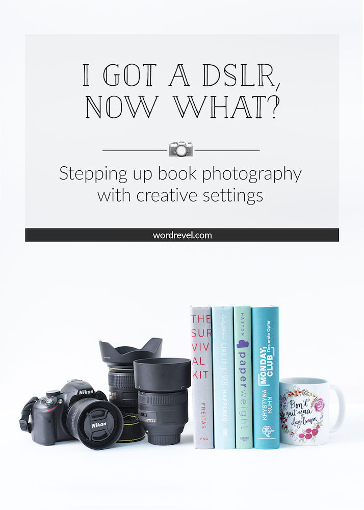 I got a DSLR — now what? Stepping up book photography with creative settings