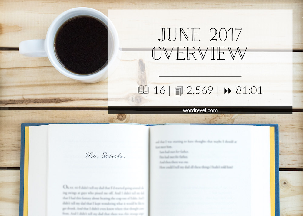 June 2017 Overview and Personal Reading Statistics