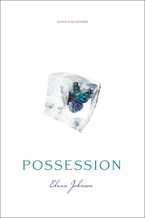 Book cover of POSSESSION (Possession #1) by Elena Johnson