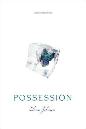 Book cover of POSSESSION (Possession #1) by Elena Johnson