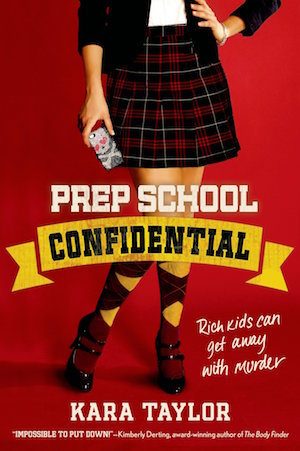 Book cover of PREP SCHOOL CONFIDENTIAL by Kara Taylor