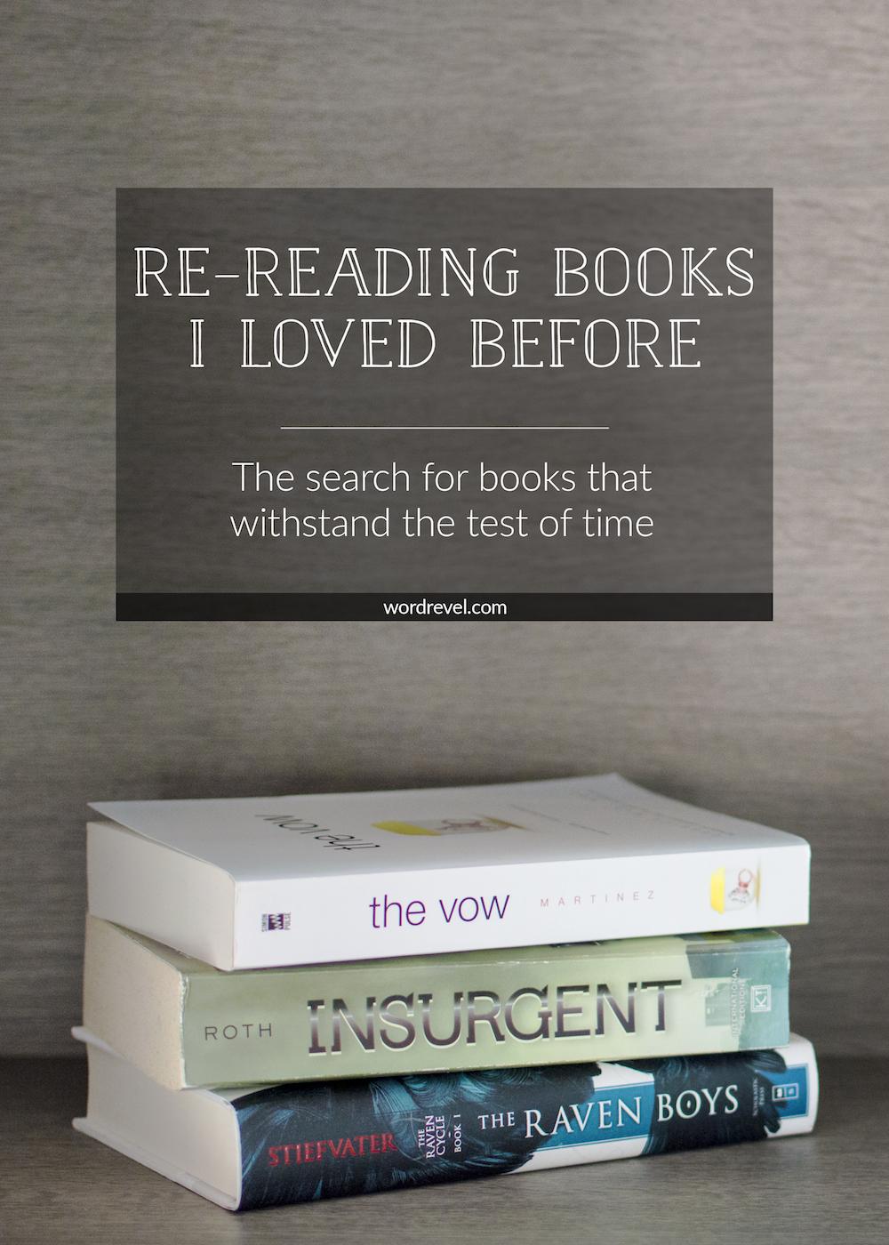Re-reading Books I Loved Before