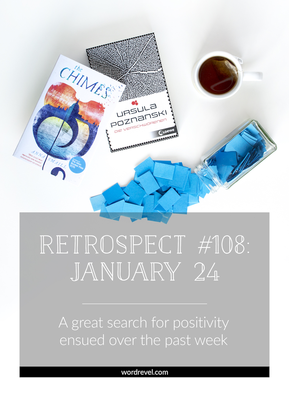 Retrospect 108 (Jan 24, 2016): A great search for positivity ensued over the past week