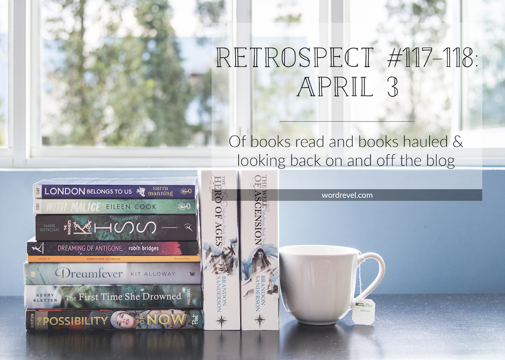 Retrospect #117-118: Of books read and books hauled