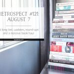 Retrospect #121: August 7