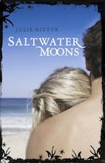 SALTWATER MOONS by Julie Gittus