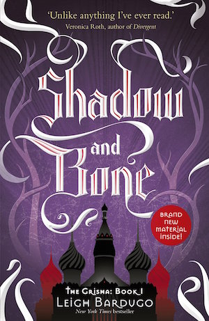 Book cover of SHADOW AND BONE (The Grisha #1) by Leigh Bardugo