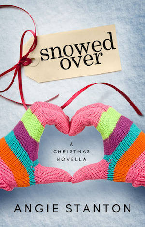 Book cover of SNOWED OVER by Angie Stanton
