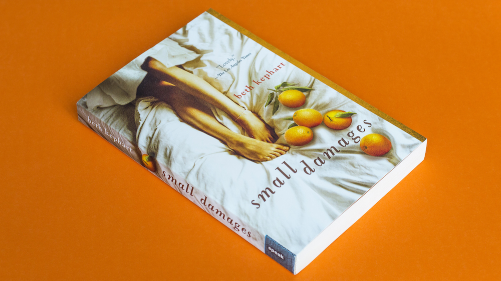 Small Damages by Beth Kephart with Orange Accent Colours