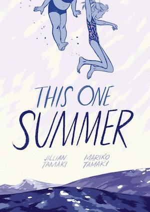 Book cover by THIS ONE SUMMER by Jillian Tamaki and Mariko Tamaki