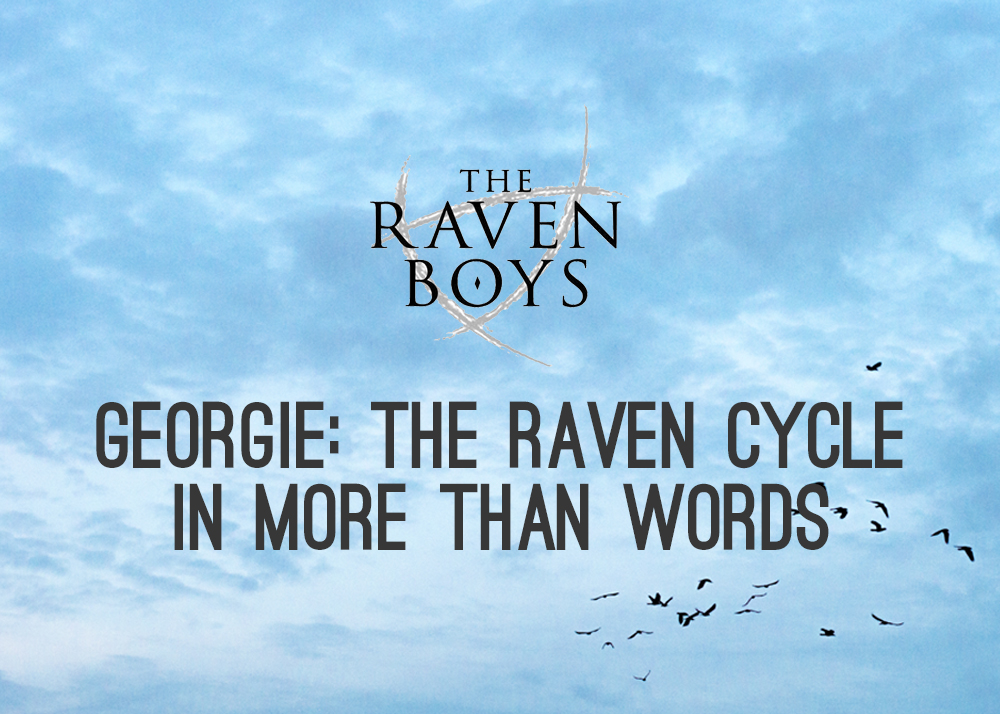 The Raven Cycle in More Than Words by Georgie