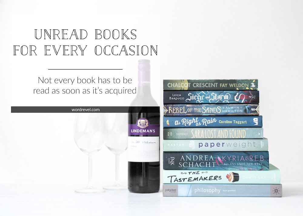 Unread Books for every Occasion — Not every book has to be read as soon as it's acquired